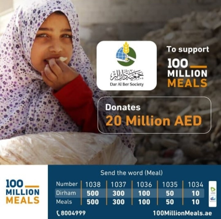 As part of the UAE initiative to send 100 million meals Dar Al Ber sponsors the provision of 20 million meals for the needy